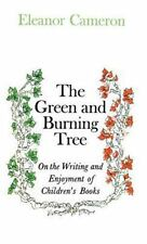 Green and Burning Tree: On the Writing and Enjoyment of Children's Books (Hardba