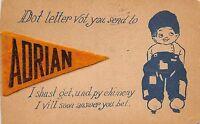 Michigan Mi FELT PENNANT Postcard 1912 ADRIAN Dutch Child Will Soon Answer