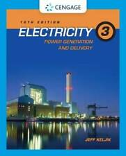 Electricity 3: Power Generation and Delivery - Paperback - GOOD