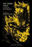 The Weird Tales of William Hope Hodgson by Xavier Aldana Reyes 9780712352338