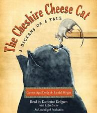 The Cheshire Cheese Cat: A Dickens of a Tale 2012 by Deedy, Carmen A . EXLIBRARY