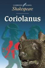 Coriolanus (cambridge School Shakespeare): By William Shakespeare