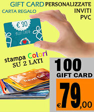 100 GIFT CARD CARTA REGALO  personalizzate CARD ISO BUSINESS CARDS PVC TESSERE
