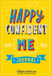Happy Confident Me Journal