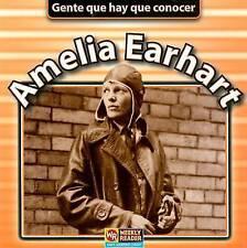 NEW Amelia Earhart (Gente Que Hay Que Conocer (Paperback)) (Spanish Edition)