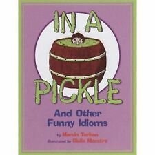In a Pickle: And Other Funny Idioms, Very Good Books