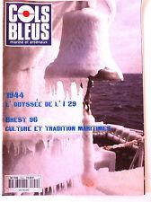 COLS BLEUS n°2354 du 08/06/1996; 1944 L'odyssée de l'I 29/ Brest 96 culture et t