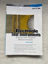 Electronic Test Instruments : Analog and Digital Measurements by Robert A. Witte