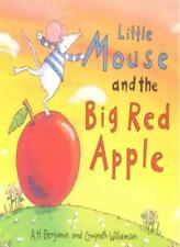 Little Mouse and the Big Red Apple By A. H. Benjamin. 9781854306456
