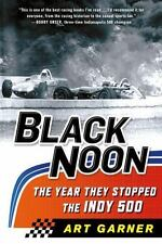 Black Noon: The Year They Stopped the Indy 500-ExLibrary