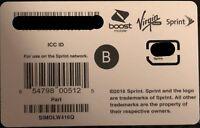 Sprint/Boost/Virgin Nano/4FF SIM Card B SIMOLW416Q CHECK PHONE IN DESCRIPTION