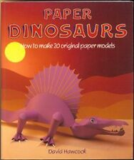 Paper Dinosaurs: How to Make 20 Original Paper Mod