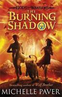(Good)-The Burning Shadow (Gods and Warriors Book 2) (Hardcover)-Paver, Michelle