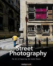 Street Photography: The Art Of Capturing The Candid Moment: By Gordon Lewis