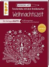 Vorlagenmappe Fensterdeko mit dem Kreidemarker - Weihnachtszeit von Ursula Schwab (Taschenbuch)