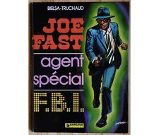 Bielsa - Truchaud - Joe Fast Agent Spécial F.B.I. - EO 1975 - Dargaud - Edition