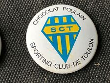 VINTAGE BADGE TOLE ANNEE 60 CHOCOLAT POULAIN FOOTBALL RUGBY SCT  TOULON