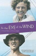 In the Eye of the Wind: A Travel Memoir of Prewar Japan (Footprints)