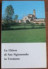 LA CHIESA DI SAN SIGISMONDO IN CREMONA - F. VOLTINI