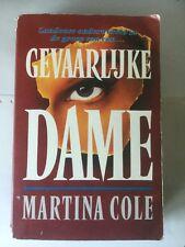 GEVAARLIJKE DAME - MARTINA COLE - 1993 - UITGEVERIJ LUITINGH