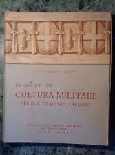 ELEMENTI DI CULTURA MILITARE PER IL CITTADINO ITALIANO A.BALDINI ANNO XIII 1935