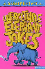 Unforgettable Elephant Jokes (Sidesplitters), , New Book