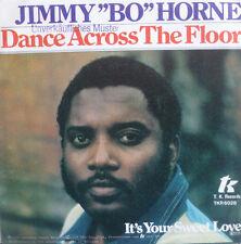 """7"""" 1978 mint -! Jimmy Bo Horne: dance across the floor"""