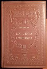 Massimo D'Azeglio, La Lega Lombarda (Classici Italiani con Note), Ed. UTET