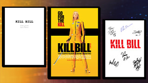 Kill Bill Script/Screenplay & Movie Poster And Autographs Signed Print