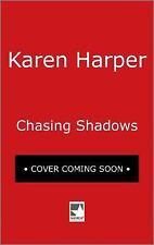 Chasing Shadows by Karen Harper (2016)