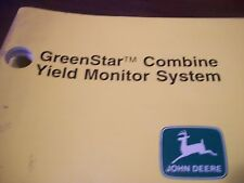 JOHN DEERE OPERATOR'S MANUAL COMBINE GREENSTAR YIELD MONITOR SYSTEM