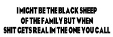 i might be the black sheep of the fa  decal truck sticker vinyl funny car decal