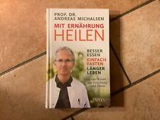 Mit Ernährung heilen von Andreas Michalsen (Gebundene Ausgabe)