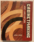 Cabinet Making and Millwork 2nd Edition HC/DJ By John Feirer. mg