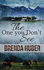 Huber Brenda-1 You Dont See BOOK NEW