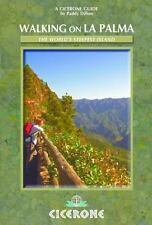 Walking on La Palma: The World's Steepest Island (Paperback or Softback)