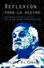 Reflexion para la Accion : Contradicciones y Retos en la Sociedad...