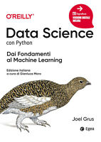 Data science con python. Dai fondamenti al machine learning - Grus Joel