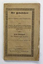Der Schullehrer des 19. Jahrhunderts 1831 Pädagogik Unterricht Schule Anleitung
