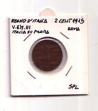 Regno d'Italia  2 cent.1915  Italia su prora Roma  V.Emanuele III  SPL   (m1117)