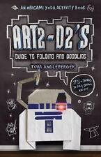 Origami Yoda: Art2-D2's Guide to Folding & Doodling by Tom Angleberger c2013 NEW