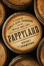 Pappyland by Wright Thompson (Hardcover, 2020)