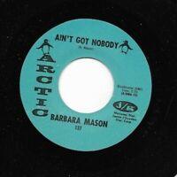 "Northern Soul 45 BARBARA MASON ""Oh How It Hurts / Aint Got Nobody"" Arctic VG+"