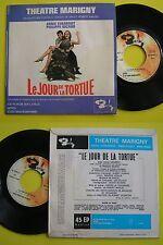 Comedie musicale Le jour de la tortue Annie GIRARDOT Philippe NICAUD
