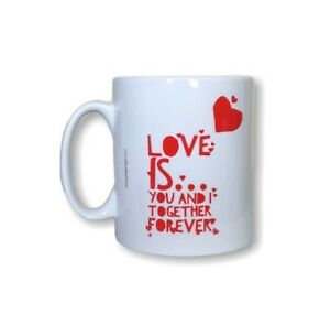 Love Gift Mug - Love Is... You And I Together Forever. Gift Mugs For Birthdays