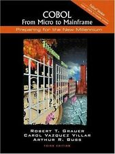 COBOL: From Micro to Mainframe: Fujitsu Version (3rd Edition) by Grauer, Robert