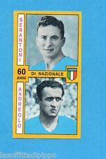 PANINI CALCIATORI 1969/70-Figurina- SERANTONI+ANDREOLO -NAZIONALE-Recuperata