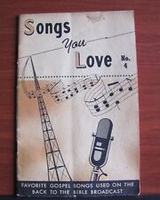 Songs You Love No 4- gospel songs music 1959 PB - Back to the Bible Broadcast