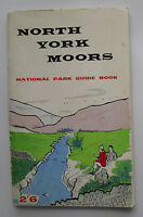 1963 North York Moors National Park Guide Book by A J Brown