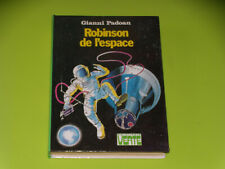 ROBINSON DE L'ESPACE - GIANNI PADOAN - 1976 - BIBLIOTHEQUE  VERTE